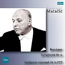 ブルックナー : 交響曲 第9番 ニ短調 Bruckner : Symphonie Nr.9 / Lovro von Matacic | Orchestre National de la RTF Recording 日本語帯・解説付