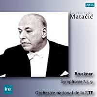 ブルックナー : 交響曲 第9番 ニ短調 (Bruckner : Symphonie Nr.9 / Lovro von Matacic   Orchestre National de la RTF) [CD] [Live Recording] [日本語帯・解説付]