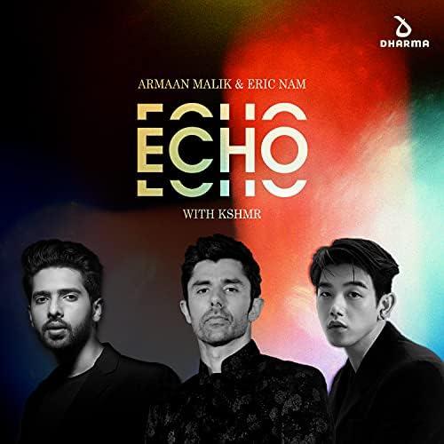 Armaan Malik & Eric Nam feat. KSHMR