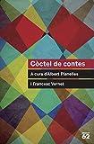 Còctel de contes: A cura d'Albert Planelles i Francesc Vernet (Educació 62)