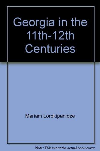 Georgia in the 11th-12th Centuries