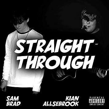 Straight Through (feat. Kian Allsebrook)