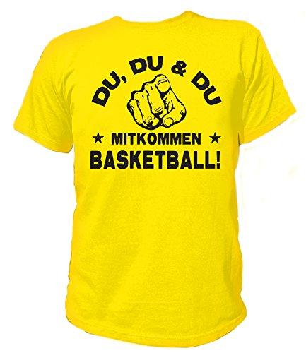 Artdiktat Herren T-Shirt - Du, Du und Du - Mitkommen - Basketball - Funshirt Humor Fun Spaß Kult Spruch Sport Größe XL, gelb