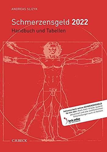 Schmerzensgeld 2022: Handbuch und Tabellen