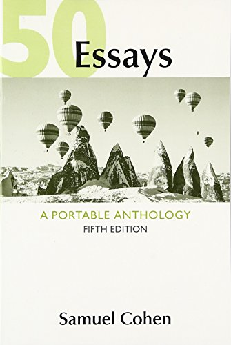 Compare Textbook Prices for 50 Essays: A Portable Anthology Fifth Edition ISBN 9781319043728 by Cohen, Samuel