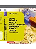 Cuerpo Ejecutivo Postal y Telecomunicación (Promoción Interna): Cuerpo Ejecutivo Postal y Telecomunicación : Cuerpo Ejecutivo Postal y de Telecomunicación . Temario. Vol. I: 1 (Correos 2012 (cep))