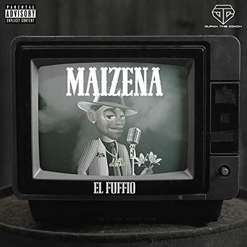 Maizena [Explicit]