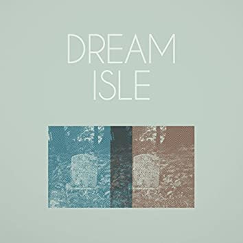 Dream Isle