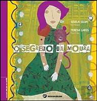 O Segredo da Moura (Portuguese Edition)
