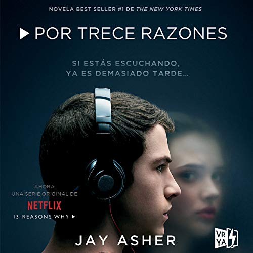 Por trece razones [Thirteen Reasons Why] audiobook cover art