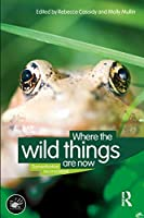 Where the Wild Things Are Now: Domestication Reconsidered (Wenner-Gren International Symposium Series)