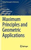 Maximum Principles and Geometric Applications (Springer Monographs in Mathematics)
