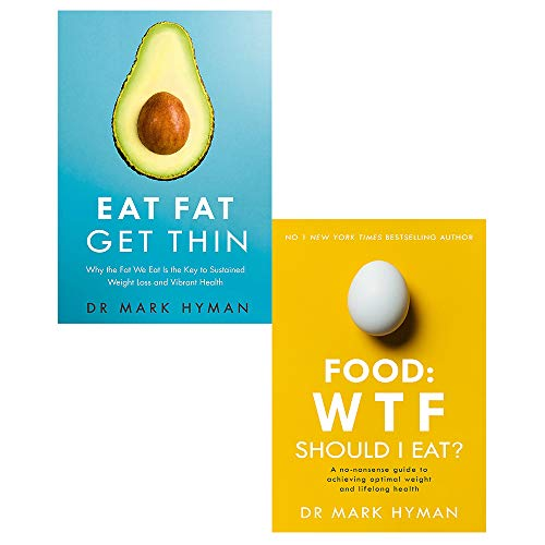 Eat Fat Get Thin and Food: WTF Should I Eat? 2 Books Collection Set By Mark Hyman