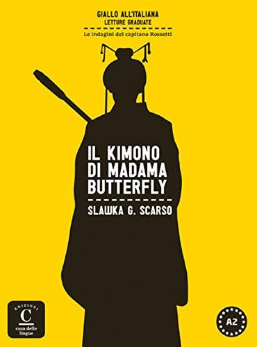 Il Kimono di Madama Butterfly: libro + MP3