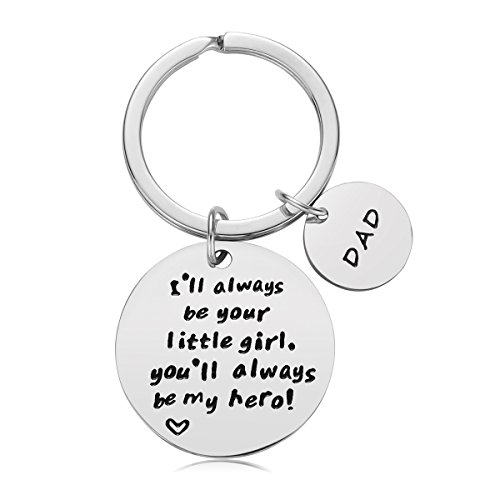 Father's Day Gift - Dad Gift from Daughter for Birthday, I ll Always Be Your Little Girl, You Will Always Be My Hero Keychain, Stainless Steel