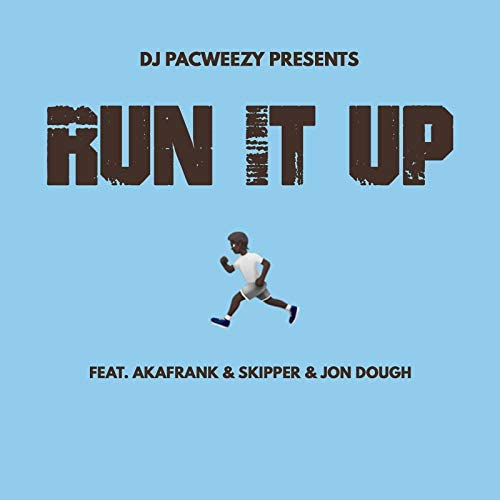 DJ PacWeezy feat. akaFrank, Skipper & Jon Dough