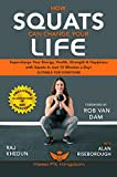 How Squats Can Change Your Life: Supercharge Your...