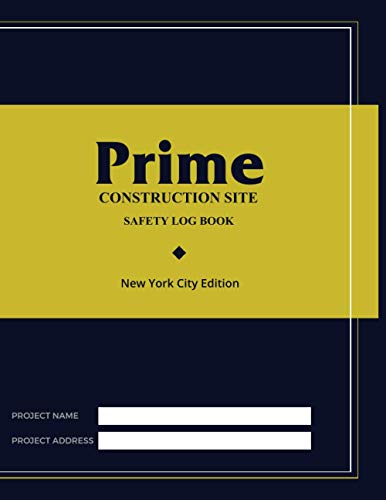 Site Safety Log Book New York City Edition
