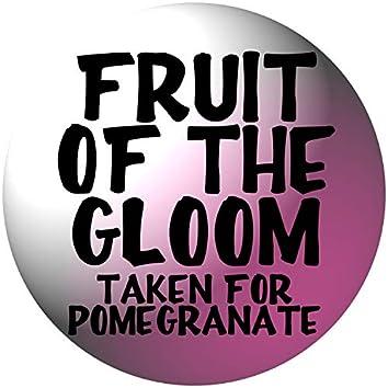 Taken for Pomegranate