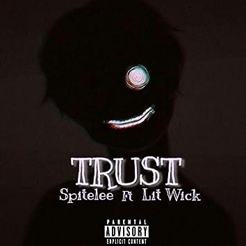 Trust (feat. Lit Wick)