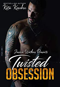 Twisted Obsession: Book 4 of the Twisted Minds Series Review