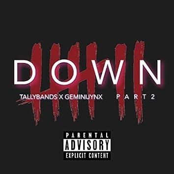 Down, Pt. 2