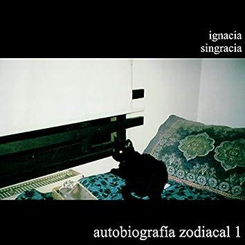 Autobiografía Zodiacal, Vol. 1