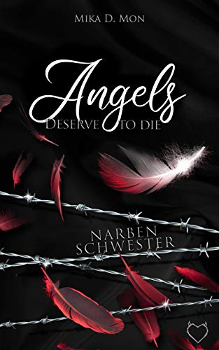 Angels deserve to die: Narbenschwester