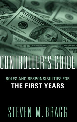 Controller's Guide: Roles and Responsibilities for the First Years