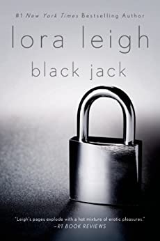 Black Jack: A Novel (Elite Ops Series Book 4) by [Lora Leigh]