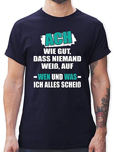 Statement - ACH wie gut, DASS niemand weiß - M - Navy Blau - T-Shirt - L190 - Tshirt Herren und Männer T-Shirts