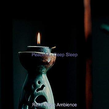 Peaceful - Deep Sleep