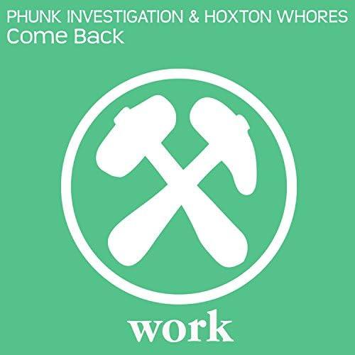 Phunk Investigation & Hoxton Whores