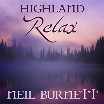 Highland Relax - Sounds of Celtic Harp & Penny Whistle