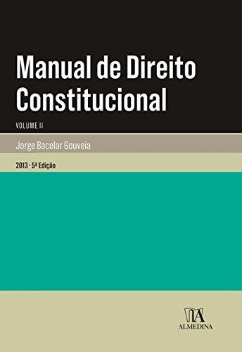 Manual de Direito Constitucional - Volume II - 5.ª Edição