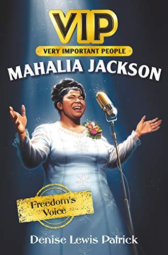 VIP: Mahalia Jackson: Freedom's Voice (English Edition)