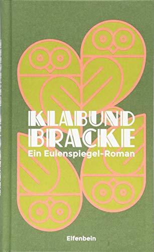 Bracke: Ein Eulenspiegel-Roman