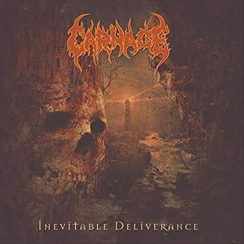 Inevitable Deliverance
