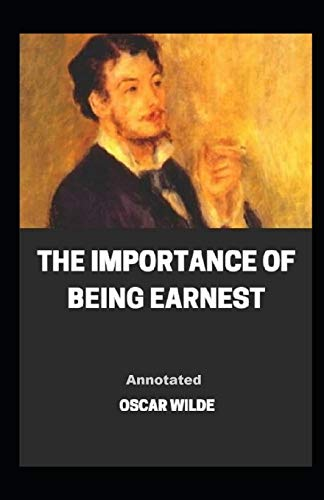 The Importance of Being Earnest Annotated