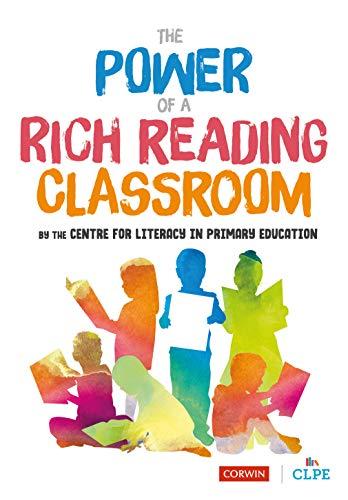 The Power of a Rich Reading Classroom (Corwin Ltd)