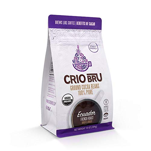 Crio Bru Ecuador French Roast 10oz Bag   Organic Healthy Brewed Cacao Drink   Great Substitute to Herbal Tea and Coffee   99% Caffeine Free Gluten Free Whole-30 Low Calorie Honest Energy