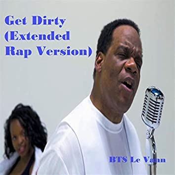 Get Dirty (Extended Rap Version)