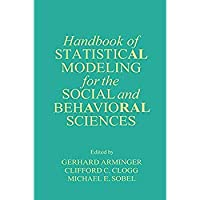 Handbook of Statistical Modeling for the Social and Behavioral Sciences【洋書】 [並行輸入品]