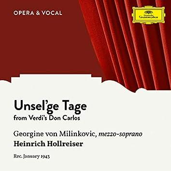 Verdi: Don Carlos: Unsel'ge Tage