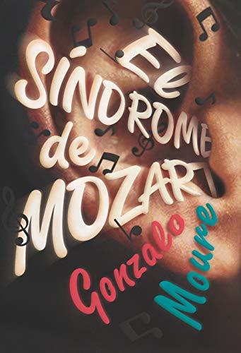 El síndrome de Mozart: 242 (Gran Angular)