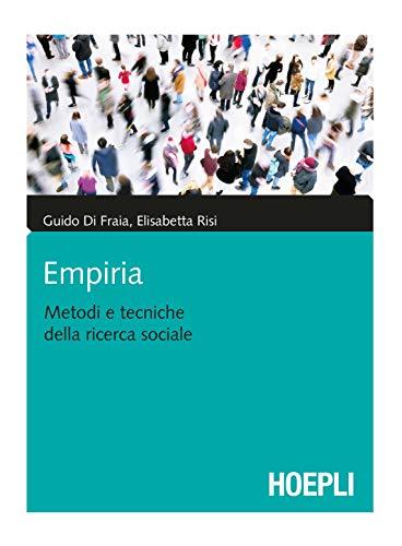 Empiria. Metodi e tecniche della ricerca sociale