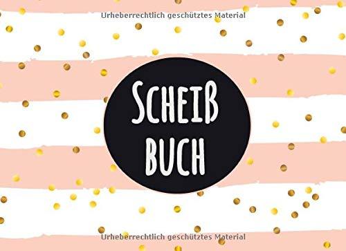 Scheißbuch: Badezimmer Gästebuch für Kacken Wortspiele   Rosa Rosen-Goldentwurf   Toilettenjournal zur Unterhaltung Ihrer Besucher   WC Gästebuch