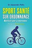 Sport santé sur ordonnance - Manifeste pour le mouvement