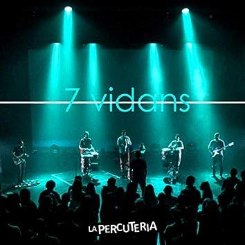7 Vidans (Live)