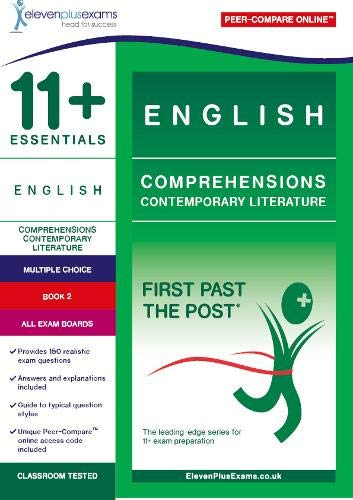 11+ English Comprehensions: Contemporary Literature Book 2 (First Past the Post)